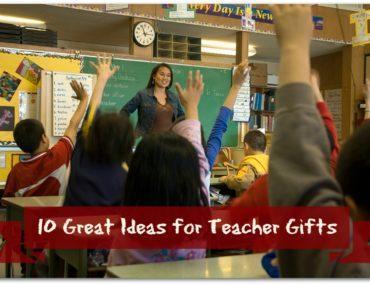 10 ideas for teacher gifts