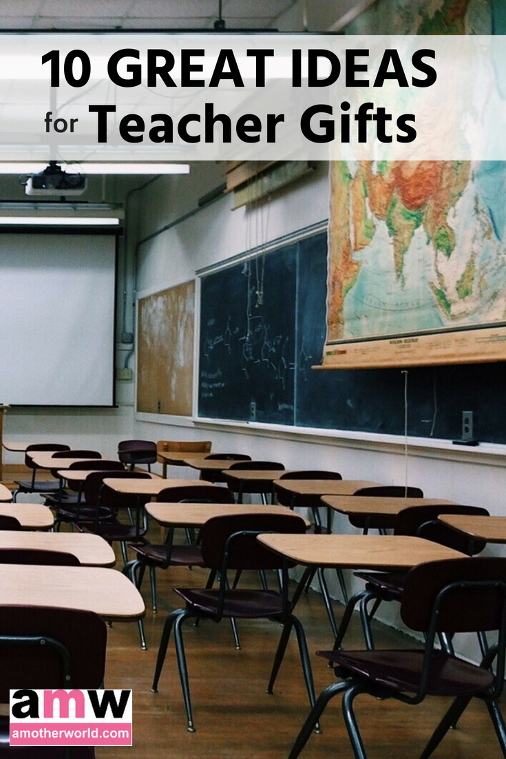 10 Great Ideas for Teacher Gifts
