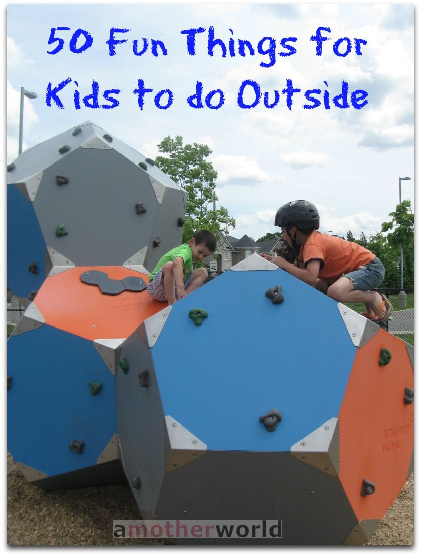 50 fun things for kids to do outside