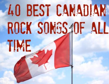 best canadian rock songs of all time