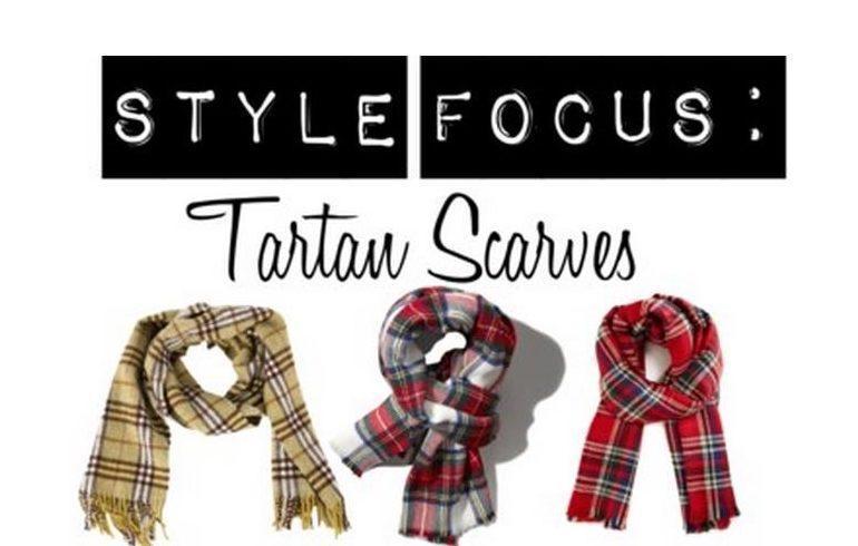 Style Focus: Tartan Scarves