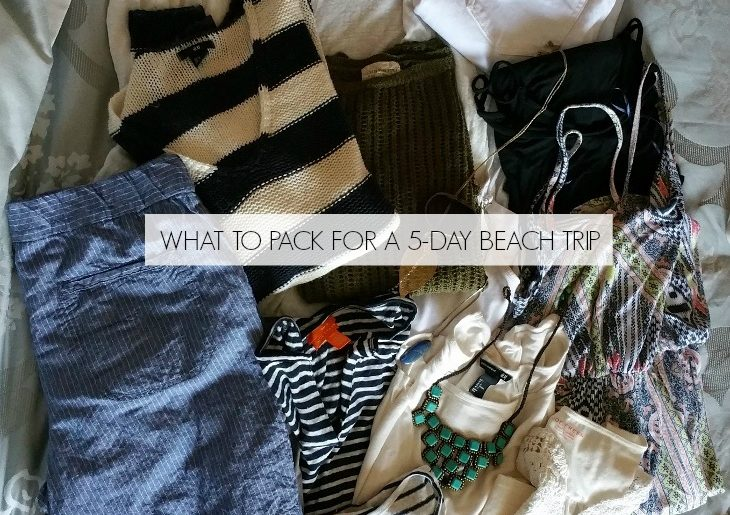 What to pack for a 5 day beach trip