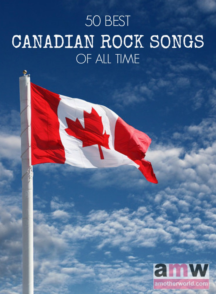 50 Best Canadian Rock Songs of All Time