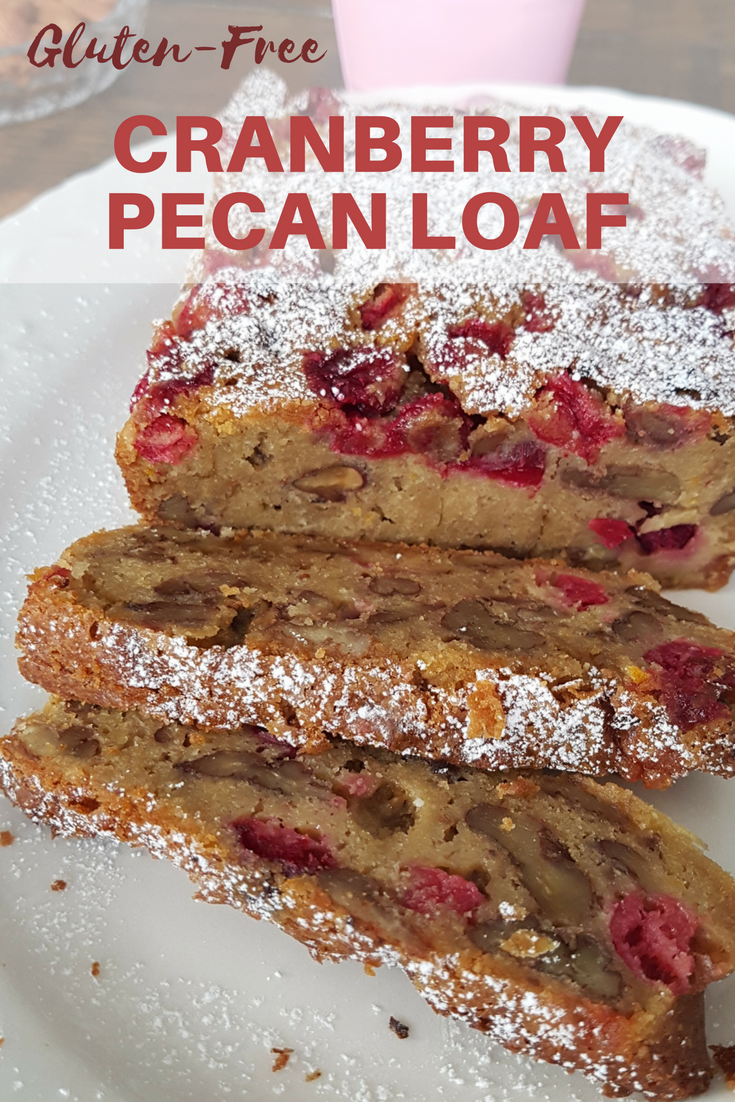 Gluten-Free Cranberry Pecan Loaf