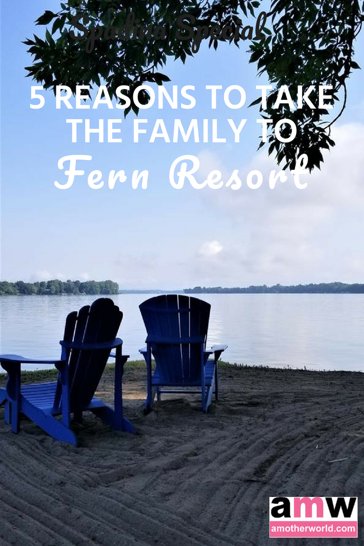 5 Reasons to take the Family to Fern Resort in Ontario ~ amotherworld