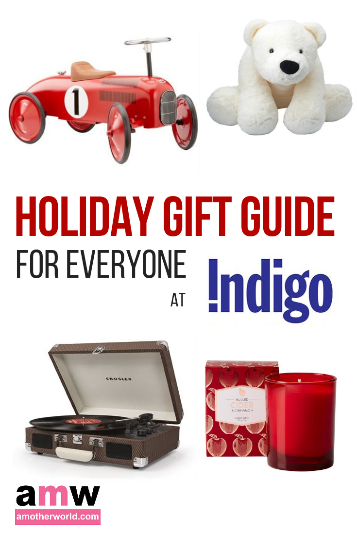 Holiday Gift Guide for Everyone at Indigo | amotherworld.com
