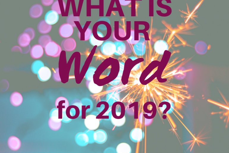 What is your Word for 2019