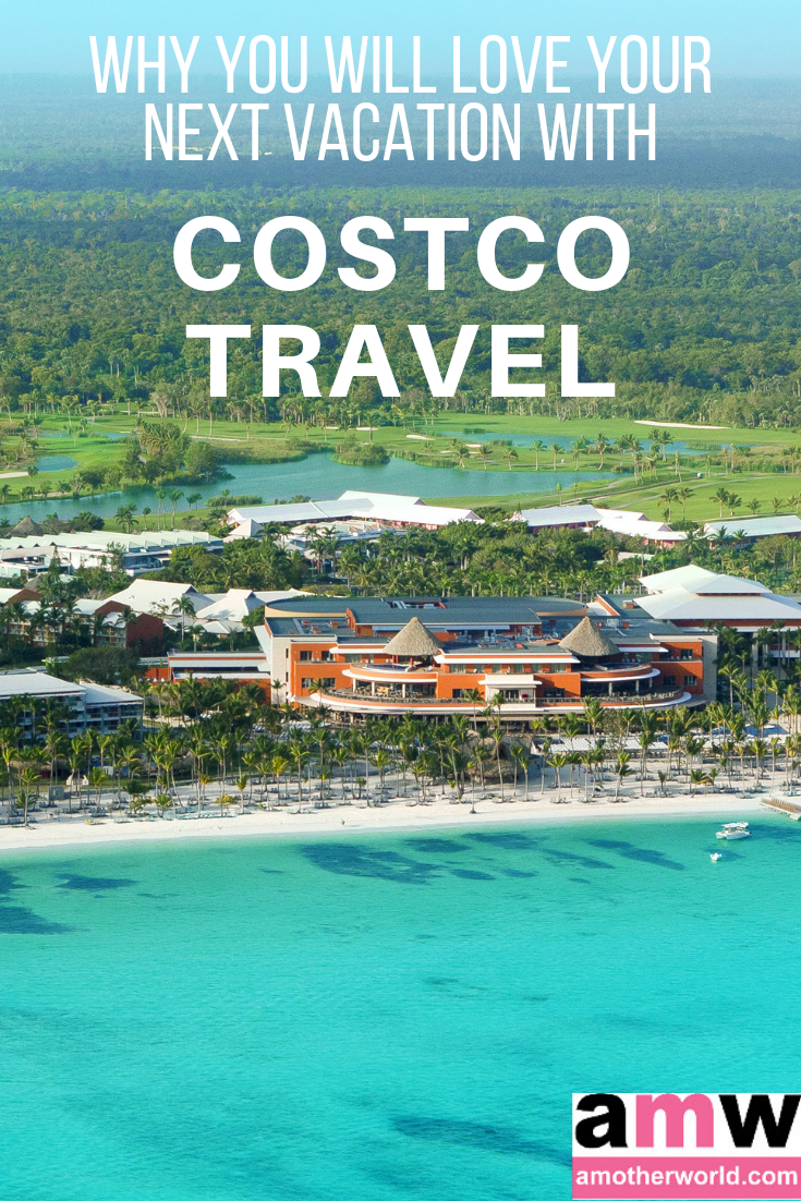 Why You Will Love Your Next Vacation with Costco Travel - amotherworld.com