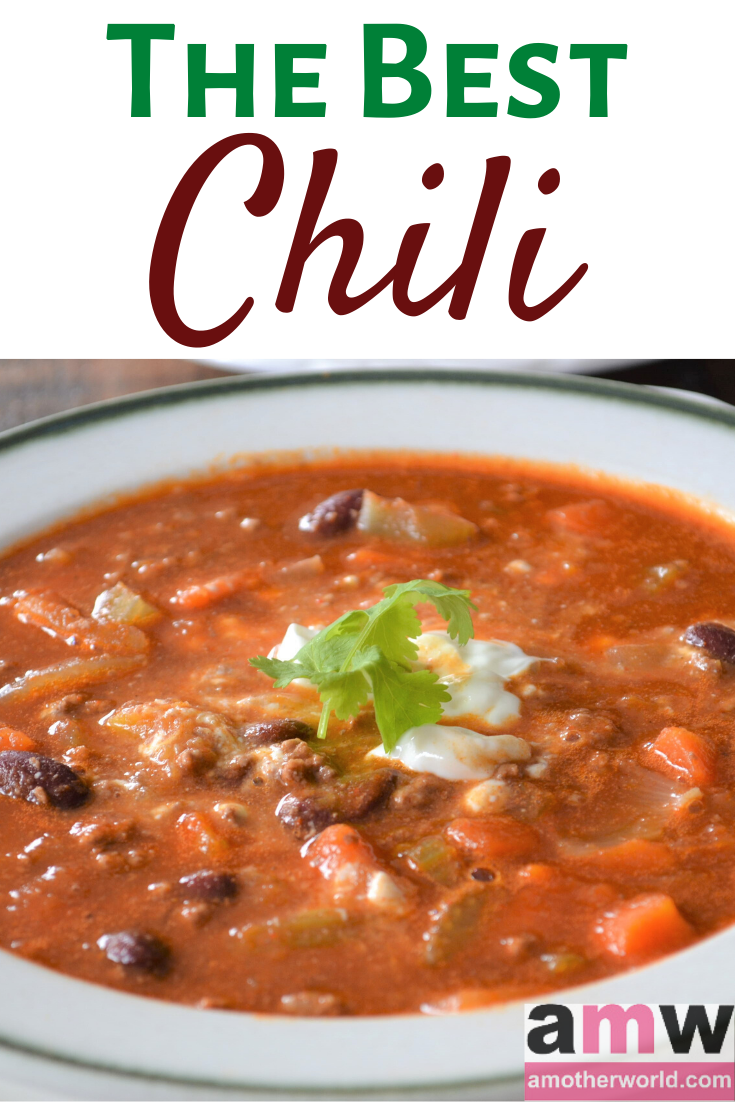 The best chili recipe people ask me to make | amotherworld.comsk me to make