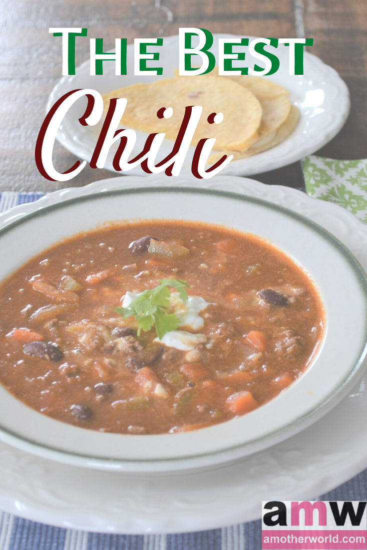 The best chili recipe people ask me to make | amotherworld.com