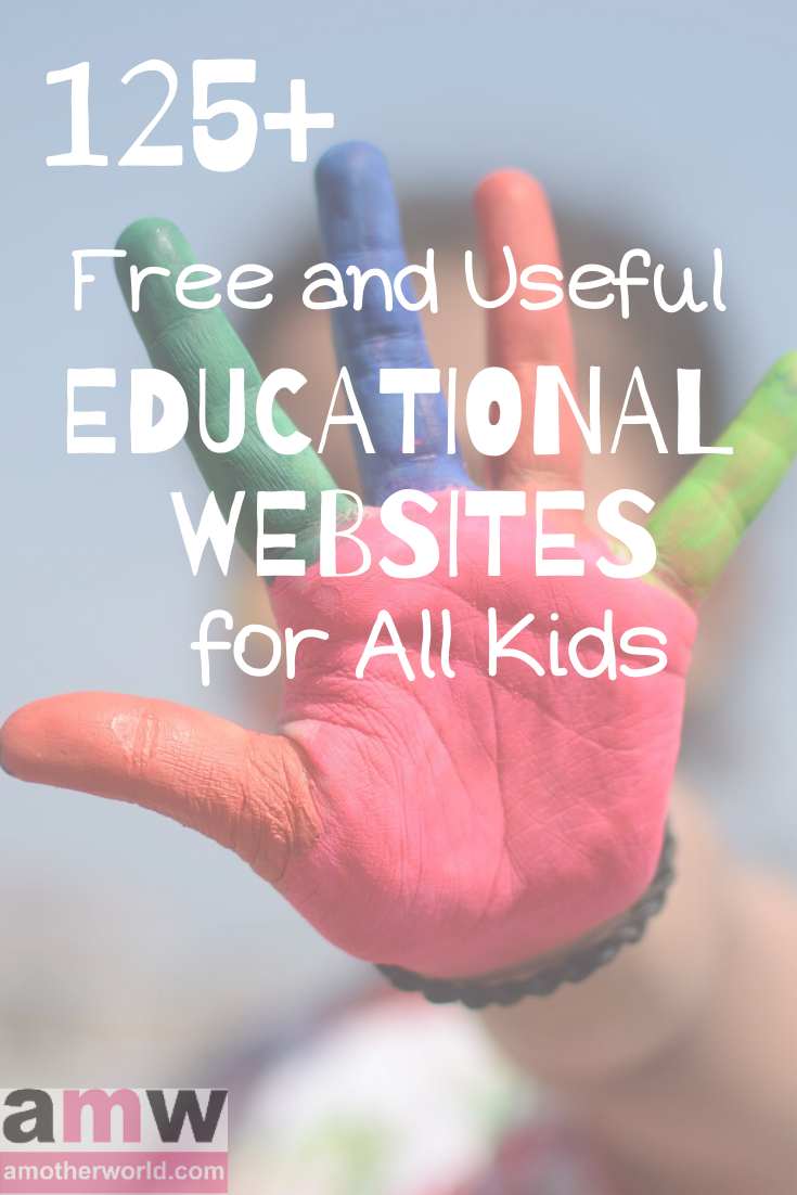 125+ Free and Useful Educational Websites for All Kids | amotherworld