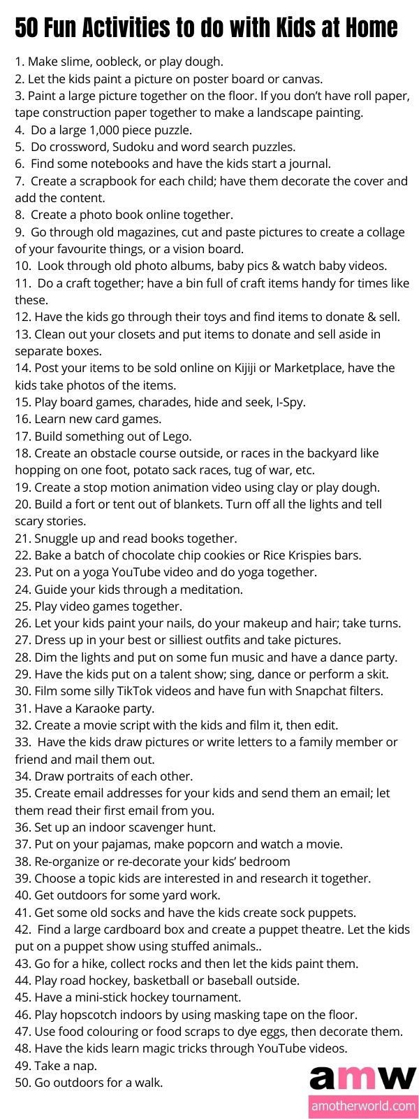 50 Fun Activities to do with Kids at Home - amotherworld.com
