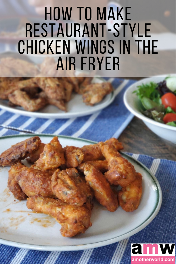 How to Make Restaurant-Style Chicken Wings in the Air Fryer | amotherworld.com