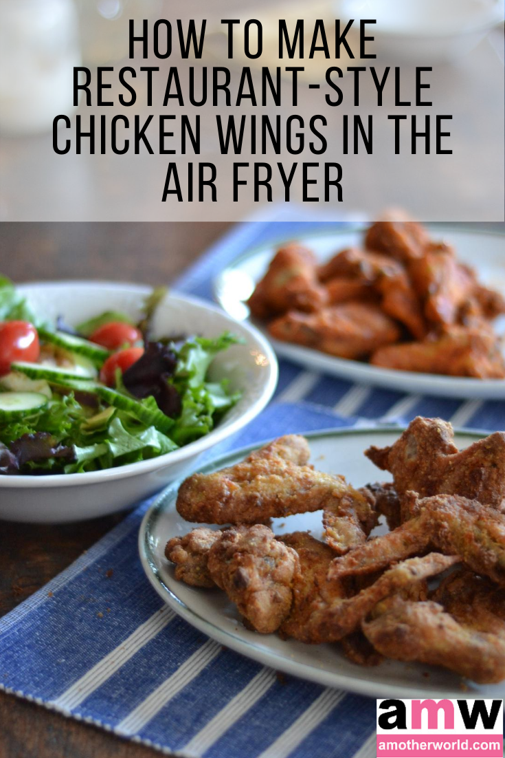 How to Make Restaurant-Style Chicken Wings in the Air Fryer | amotherworld