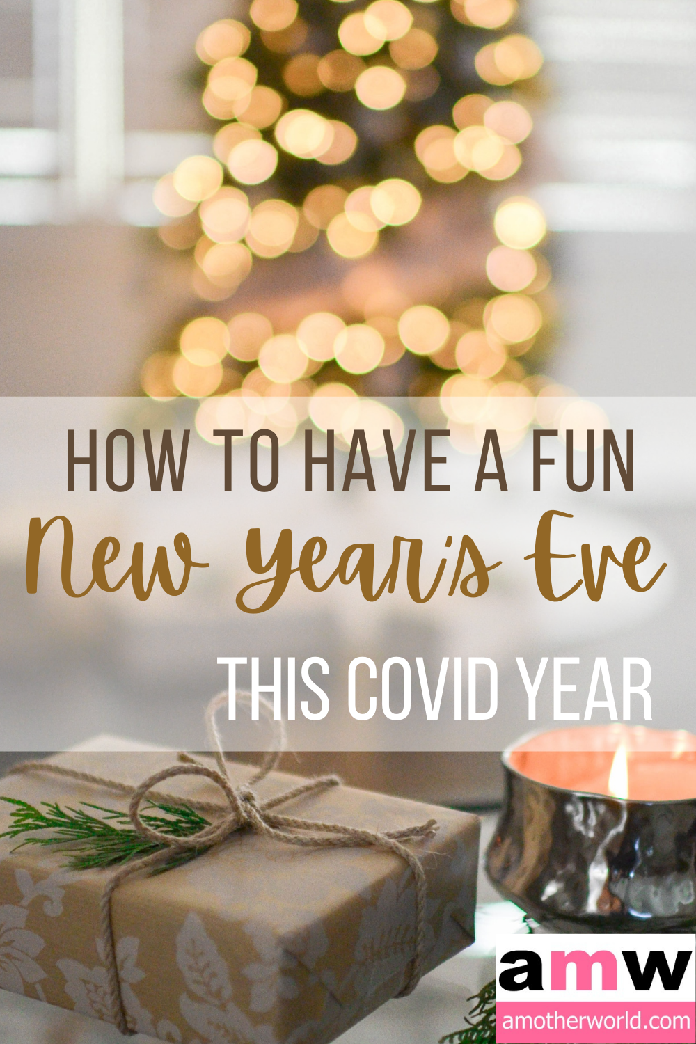 How to Have a Fun New Year's Eve This Covid Year